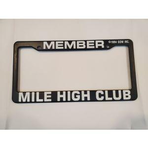 Mile High Club Member - License Plate Frame